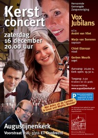 Kerstconcert door Gem.Zangvereniging Vox Jubilans o.l.v. Andre van Vliet, Marjo van Someren, sopraan, Gerben Mourik, orgel en Chloë Elsenaar, viool